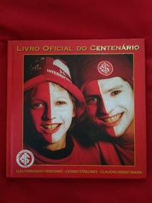 Livro Oficial Do Centenario Do Sport Club Internacional