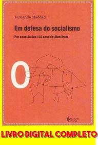 Em Defesa Do Socialimo | Fernando Haddad | Mídia Digital