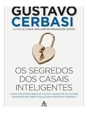 Livro - Segredos Dos Casais Inteligentes, Os