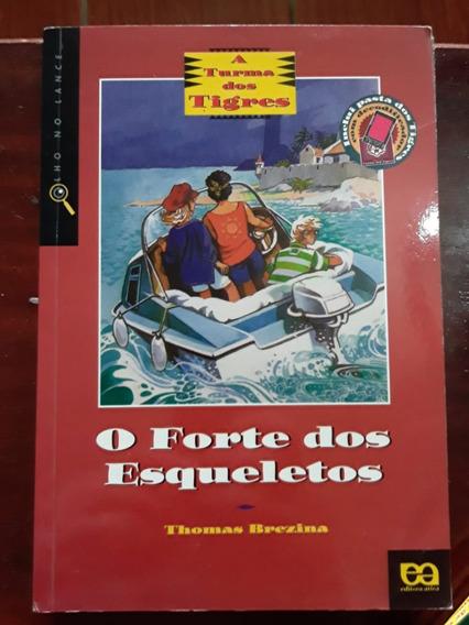 Livro O Forte Dos Esqueletos - Thomas Brezina