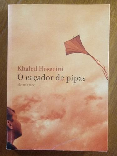 O Caçador De Pipas Autor Khaled Hosseini Livro Excelente Obc