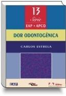 Livro - Dor Odontogênica Série . Apcd