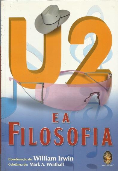 U2 E A Filosofia - William Irwin