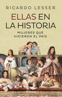 Ellas En La Historia De Ricardo Lesser - Planeta