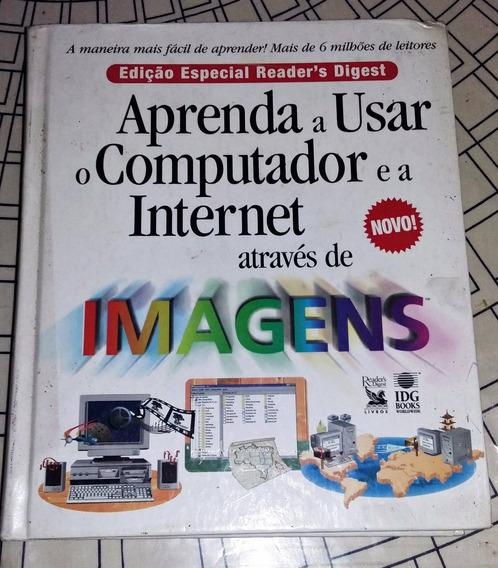 Aprenda A Usar O Computador E A Internet Atraves De Imagens