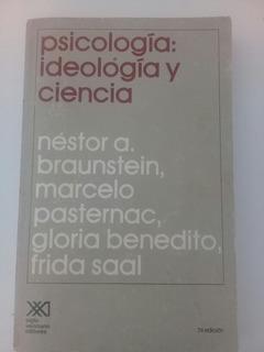 Psicología: Ideología Y Ciencia.