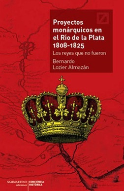 Imagen 1 de 1 de Proyectos Monárquicos En El Río De La Plata