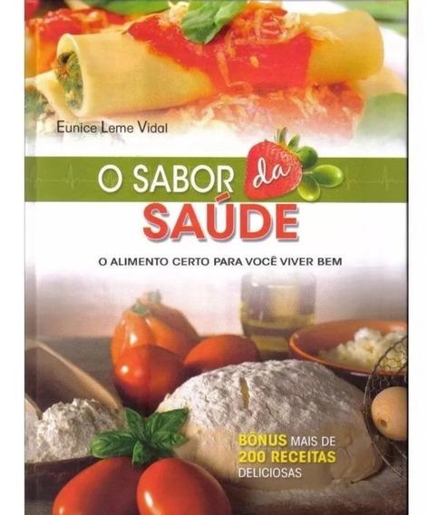 Sabor Da Saúde O - Livro Capa Dura Lacrado + Brinde