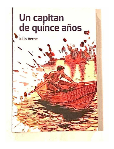 Imagen 1 de 5 de Un Capitàn De Quince Años Julio Verne Dia Del Niño