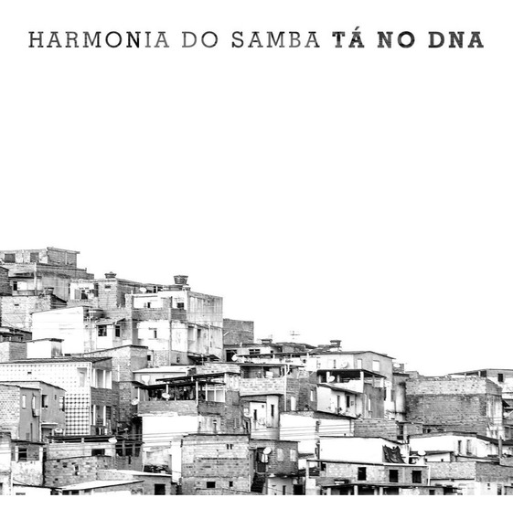 Harmonia Do Samba - Tá No Dna - Digipack