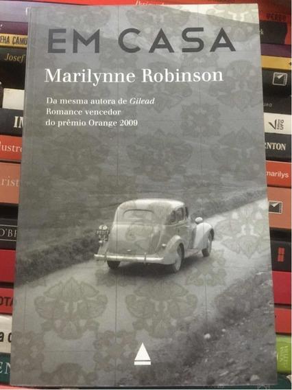 Em Casa / Ficção Norte-americana / Novo Marilynne Robinson