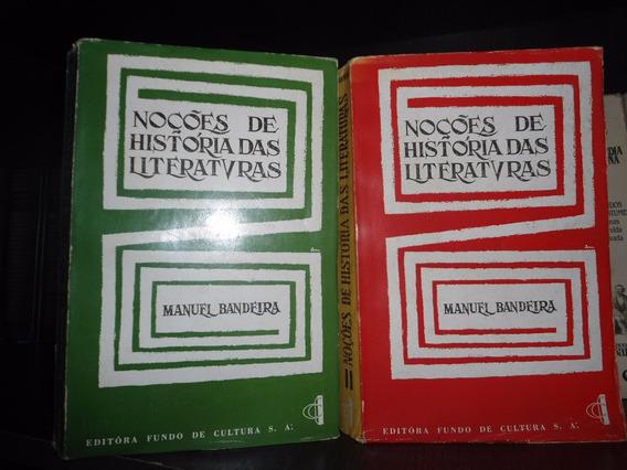 Raro - Noções De História Das Literaturas - Manuel Bandeira