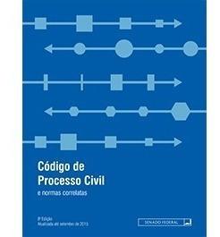 Novo Código De Processo Civil E Normas Correlatas Atualizado