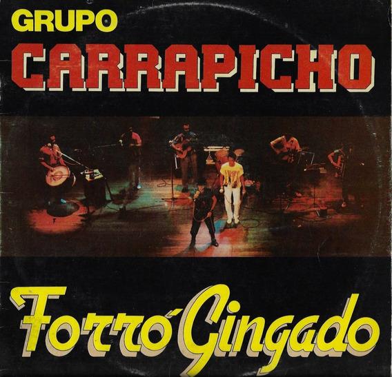 Disco De Vinil Lp Grupo Carrapicho 1987 Forró Gingado