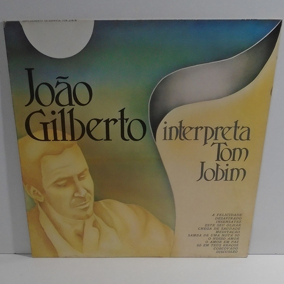 João Gilberto 1978 Interpreta Tom Jobim Lp Desafinado