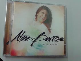 Cd - Aline Barros - Vivo Estás (em Espanhol) 100% Original