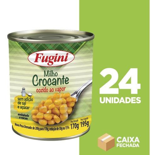 Milho Crocante Ao Vapor Fugini Lata - 24 Unidades De 170g