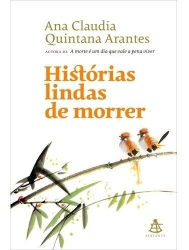 Livro Histórias Lindas De Morrer