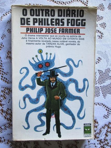 Philipp José Farmer - O Outro Diário De Phileas Fogg