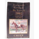 Caballos Catalogo De Ventas 2002. Fernando Zañartu