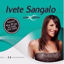 Cd Duplo Ivete Sangalo - Sem Limite - 30 Sucessos (937288)