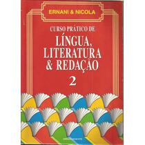 Curso Prático De Língua, Literatura E Redação; Vol. 2 Ernani