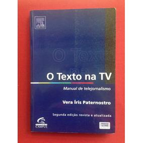 Livro - O Texto Na Tv: Manual De Telejornalismo - Seminovo