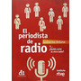 El Periodista De Radio: Y...¿ Quién Está Al Otr Envío Gratis