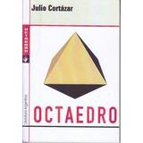 Octaedro - Julio Cortázar - Libro Nuevo
