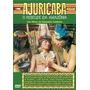 Dvd Ajuricaba - O Rebelde Da Amazonia - Sura Berditchevsky