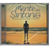 Mente Em Sintonia-cd Músicas Para Relaxar E Meditar-lacrado!