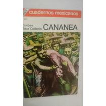 Cuadernos Mexicanos Sep Conasupo #62 Cananea