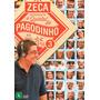 Zeca Apresenta - O Quintal Do Pagodinho Ao Vivo - Vol.3 -dvd
