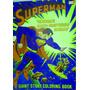 Superman Libro Gigante Para Colorear Año 1978 (43cm X 56cm)