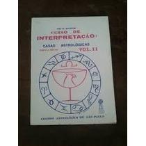Livro Curso De Interpretação Astrológica Vol.2 Helio Amorim
