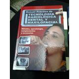Radiologia Dental Y Maxilofacial, Manual Tapa Dura Oportunid