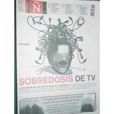 Revista Ñ Clarin 41 Television Marcel Proust Rabanal Biefari