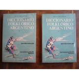 Diccionario Folklorico Argentino / Felix Coluccio
