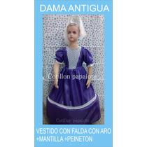 Disfraz Patrio Dama Antigua Peineton Mantilla Talle4/6/8/10