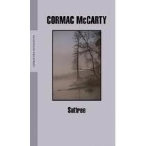 Libro Suttree - Cormac Mccarthy - Mondadori