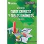 E Book Gestión De Datos Gráficos Y Tablas Dinámicas C/ Excel