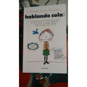 Libro Hablando Sola / Daniela Rivera Zacarias
