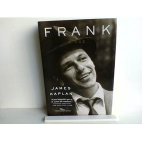 Frank, A Voz James Kaplan