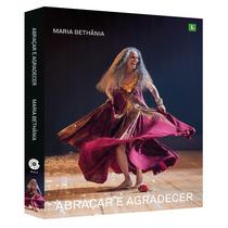 Dvd Duplo Maria Bethânia Abraçar E Agradecer + Livreto Fotos