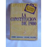 Libro La Constitución De 1980 Que Pasa