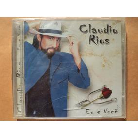 Claudio Rios- Cd Eu E Você- 2003- Original- Lacrado!