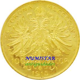 Moeda De Ouro Maciço 100 Coronas Áustria 1915 900 K 33.8 Gr