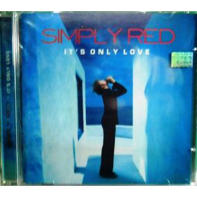 Cd Simply Red It`s Only Love Funk Black Dance Soul Pop Rock