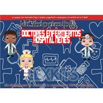 Kit Imprimible Medicina Doctores Enfermeritos Hospital Nenes