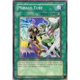 Yu-gi-oh Mirage Tube - Common